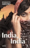 Rohinton Mistry - India, India 1-2.