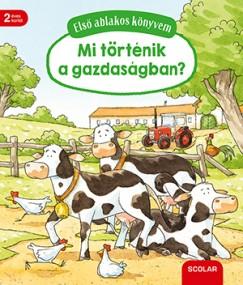 Susanne Gernhäuser - Első ablakos könyvem - Mi történik a gazdaságban?