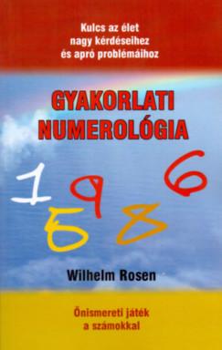 Wilhelm Rosen - Gyakorlati numerológia