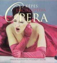 Stanley Sadie  (Összeáll.) - Képes opera enciklopédia