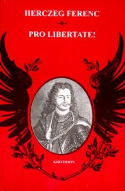 Herczeg Ferenc - Pro Libertate!