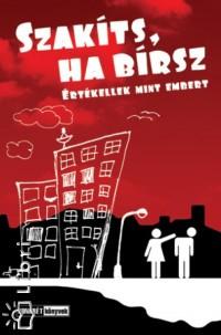 Libor Anita  (Szerk.) - Valuska László  (Szerk.) - Szakíts, ha bírsz