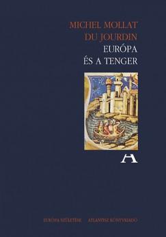 Michel Mollat Du Jourdin - Európa és a tenger
