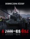 Debreczeni J�zsef - A 2006-os �sz