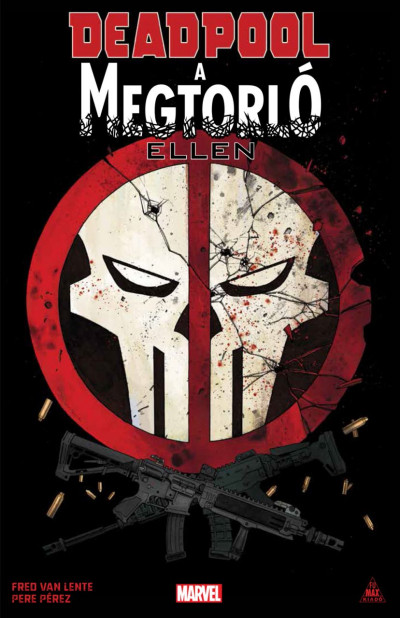 Fred Van Lente - Deadpool a Megtorló ellen