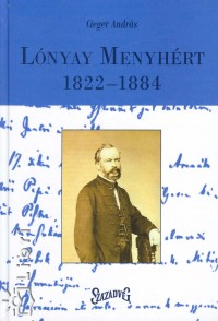 Cieger András - Lónyay  Menyhért 1822-1884