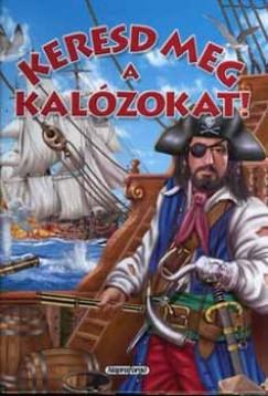 Francisco Arredondo - Keresd meg a kalózokat!