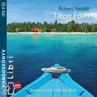 Robert Nestall - Szacsvay László - TILTOTT ÉDEN - HANGOSKÖNYV - MP3