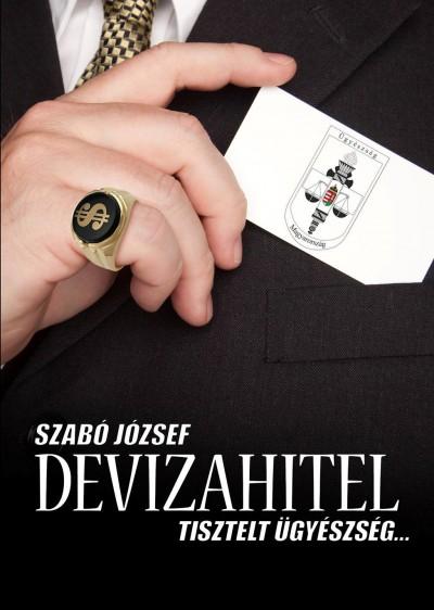 Szabó József - Devizahitel