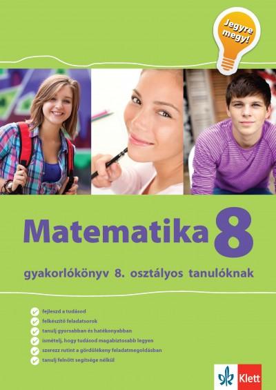 Tanja Koncan - Vilma Moderc - Rozalija Strojan - Matematika Gyakorlókönyv 8 - Jegyre Megy