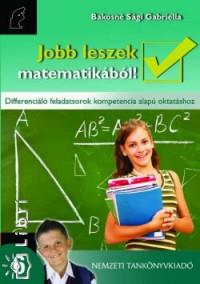 Bakosné Sági Gabriella - Jobb leszek matematikából! 6.