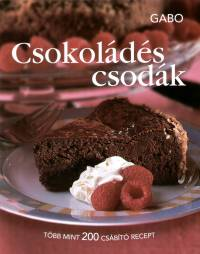Kovács Mária  (Szerk.) - Csokoládés csodák