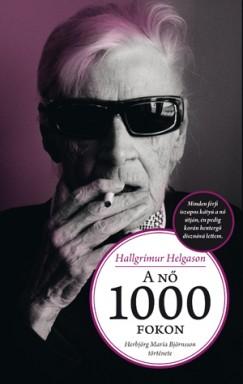 Hallgrímur Helgason - A nő 1000 fokon