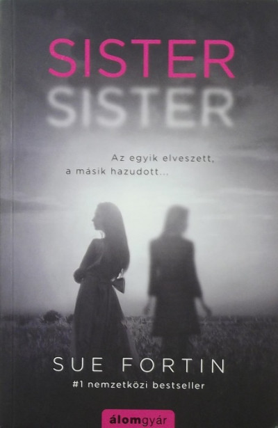 Sue Fortin - Sister, sister