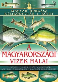 Dr. Lányi György - Lányi Gábor - A magyarországi vizek halai