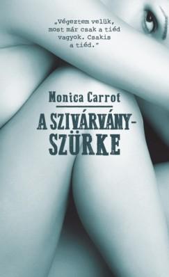 Monica Carrot - A szivárványszürke