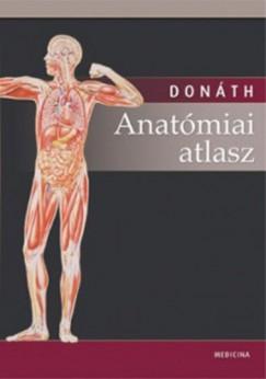 Donáth Tibor - Anatómiai atlasz