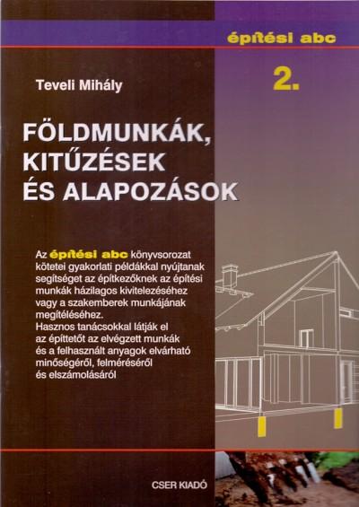 Teveli Mihály - Földmunkák, kitűzések és alapozások