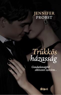 Jennifer Probst - Trükkös házasság