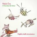 Fésűs Éva - Pogány Judit - A Kerekerdő titkai - Hangoskönyv