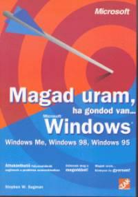 Sagman W. Stephen - Magad uram, ha gondod van... Windows