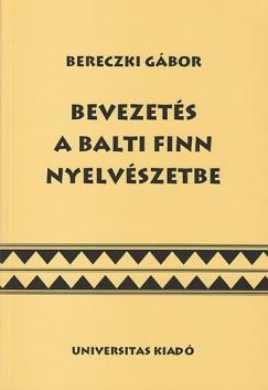 Bereczki Gábor - Bevezetés a balti finn nyelvészetbe