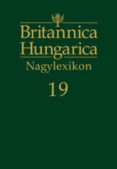 Nádori Attila  (Szerk.) - Britannica Hungarica Nagylexikon 19.