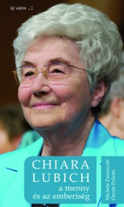 Michele Zanzucchi - Chiara Lubich