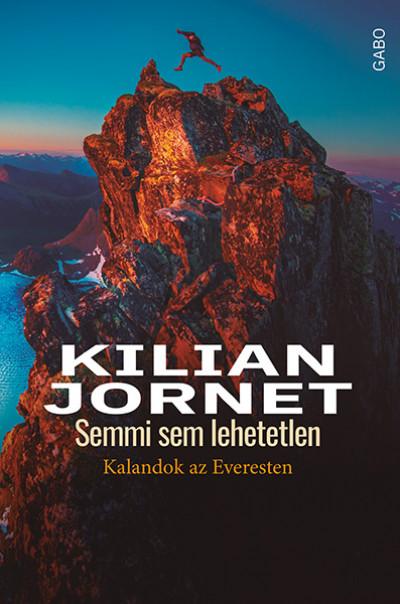 Kilian Jornet - Semmi sem lehetetlen