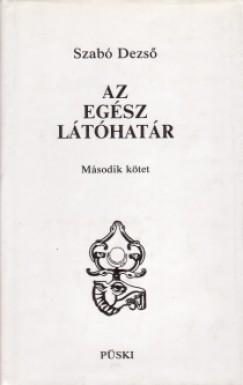 Szabó Dezső - Az egész látóhatár I-II.