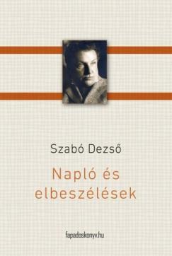 Szabó Dezső - Napló és  elbeszélések