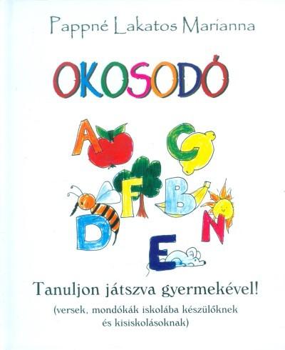 Pappné Lakatos Marianna - Okosodó
