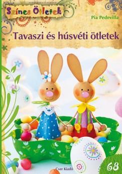 Pia Pedevilla - Tavaszi és húsvéti ötletek