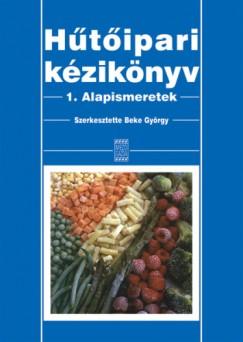 Beke György  (Szerk.) - Hűtőipari kézikönyv I.