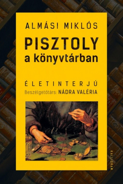 Almási Miklós - Pisztoly a könyvtárban