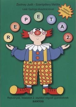 Szentpétery Melitta - Zsolnay Judit - Repeta 2. - Rejtvények, feladatok 2. osztályt végzett gyerekeknek