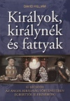David Hilliam - Kir�lyok, kir�lyn�k, �s fattyak