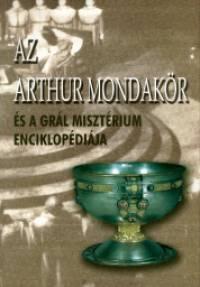 - Az Arthur mondakör és a grál misztérium enciklopédiája