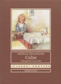 Móricz Zsigmond - Csibe