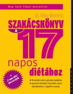 Dr. Mike Moreno - Szakácskönyv a 17 napos diétához