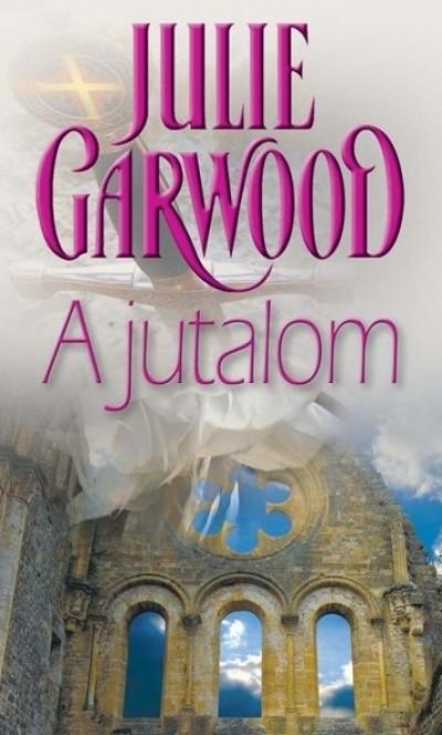 Julie Garwood - A jutalom