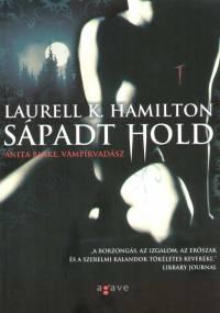 Laurell K. Hamilton - Sápadt hold