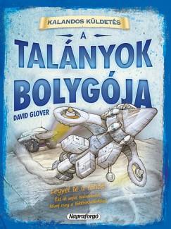 David Glover - Kalandos küldetés - A talányok bolygója