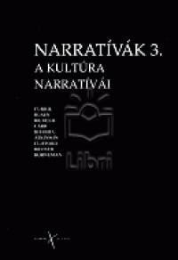 Thomka Beáta  (Szerk.) - A kultúra narratívái 3.