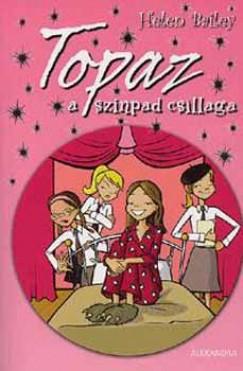 Helen Bailey - Topaz a színpad csillaga