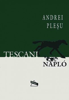 Andrei Plesu - Tescani napló