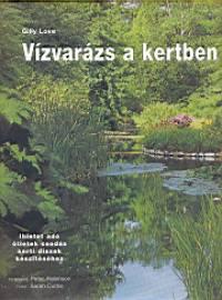 Gilly Love - Vízvarázs a kertben