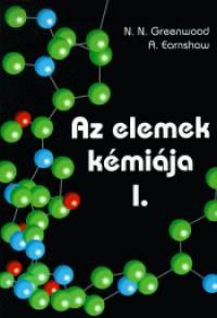 Alan Earnshaw - Norman N. Greenwood - Az elemek kémiája I-III.