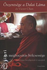 Victor Chan - Őszentsége A Xiv. Dalai Láma - A megbocsátás bölcsessége