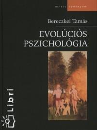 Bereczkei Tamás - Evolúciós pszichológia